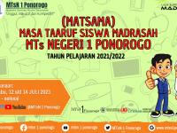 MATSAMA (Masa Ta'aruf Siswa Madrasah) DARING WARNAI AWAL TAHUN PELAJARAN 2021/2022 MTSN 1 PONOROGO